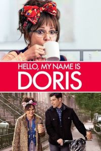 Hello, My Name Is Doris (2015)