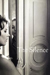 The Silence (Tystnaden) (1963)