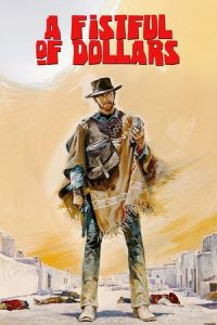 Fistful of Dollars (Per un pugno di dollari) (1964)