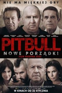 Pitbull: New Orders (Pitbull. Nowe porzadki) (2016)