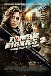 Zombie Diaries 2 (World of the Dead: The Zombie Diaries) (2011)