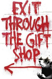 Exit Through the Gift Shop (2010)
