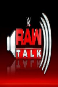 WWE Raw Talk Great Balls Of Fire 2017