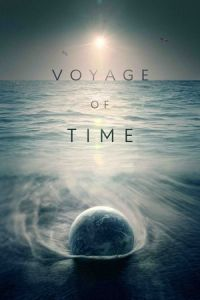 Voyage of Time (Voyage of Time: Life's Journey) (2016)