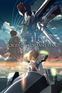 Voices of a Distant Star (Hoshi no koe) (2003)