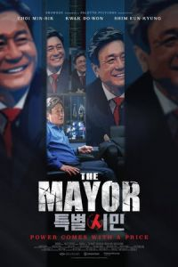The Mayor (Teukbyulshimin) (2017)