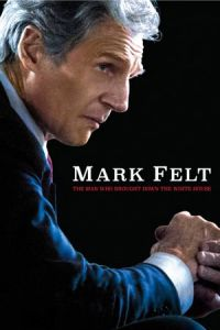 Mark Felt: The Man Who Brought Down the White House (2017)