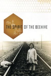 The Spirit of the Beehive (El espíritu de la colmena) (1973)