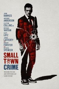 Nonton Small Town Crime (2017) Film Subtitle Indonesia Streaming Movie Download Gratis Online