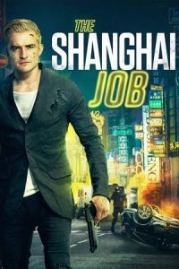 The Shanghai Job (S.M.A.R.T. Chase) (2017)