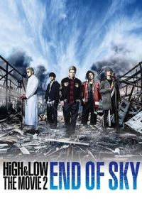 Nonton High & Low: The Movie 2 – End of SKY (2017) Film Subtitle Indonesia Streaming Movie Download Gratis Online
