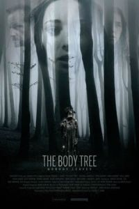 Nonton The Body Tree (2017) Film Subtitle Indonesia Streaming Movie Download Gratis Online
