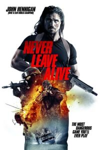 Never Leave Alive (The Most Dangerous Game) (2017)