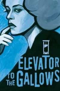 Elevator to the Gallows (Ascenseur pour l'echafaud) (1958)