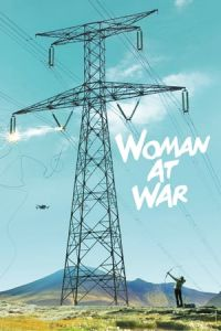 Woman at War (Kona fer i strid) (2018)