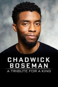 Chadwick Boseman: A Tribute for (2020)