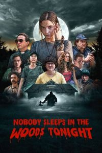 Nobody Sleeps in the Woods Tonight (W lesie dzis nie zasnie nikt) (2020)