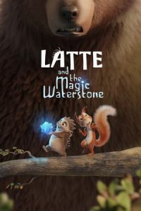 Latte & the Magic Waterstone (2019)
