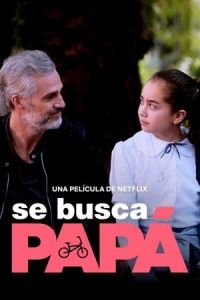 Dad Wanted (Se busca papA¡) (2020)